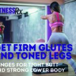 Get Firm Glutes and Toned Legs INSHP 150x150