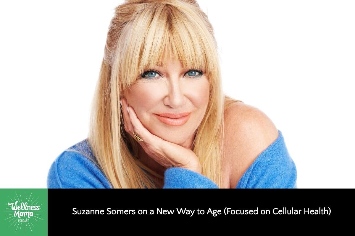 Suzanne Somers on a New Way to Age (on a Cellular Level)